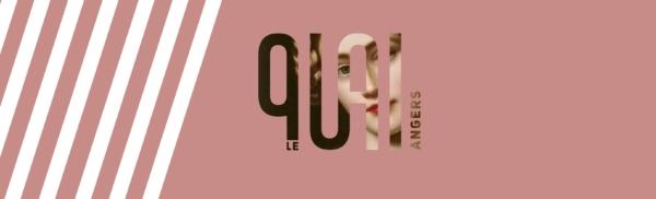 / actu / La consultation pour le poste de direction du CDN Le Quai à Angers est prolongée
