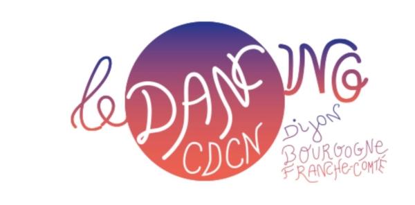 Le CDCN Dijon Bourgogne-Franche-Comté devient Le Dancing
