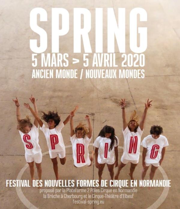 Le festival de cirque Spring 2020 : au cœur des bouleversements du monde d'aujourd'hui