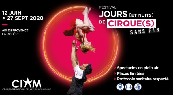 Le festival Jours [et nuits] de cirque(s) sans fin à Aix en Provence