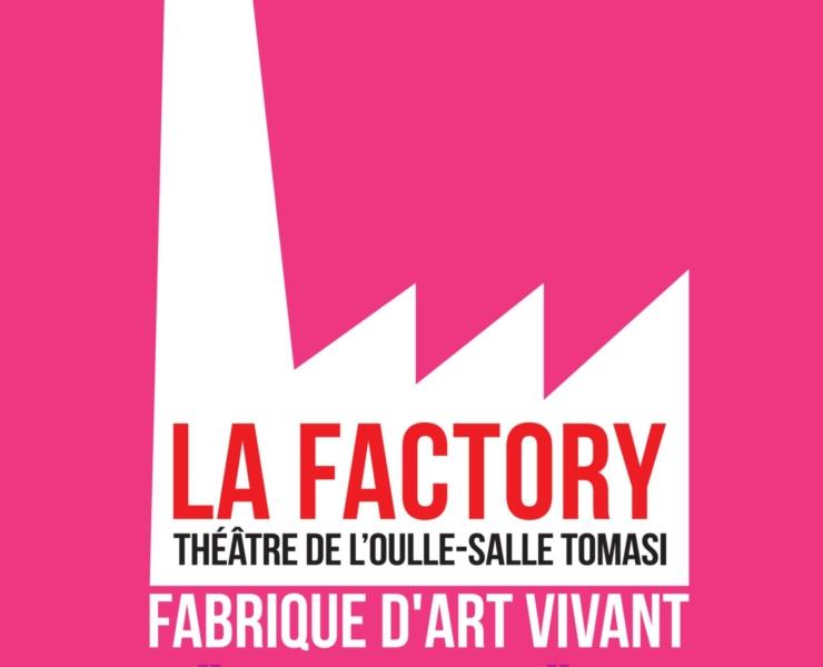 La Programmation de LA FACTORY pendant la semaine d'art à Avignon