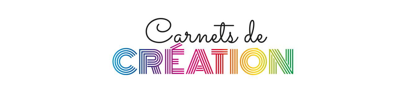 carnets-de-creation-1310x300