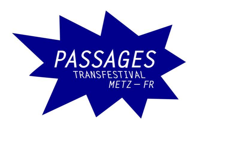 Le Festival Passages devient Passages Transfestival–Metz