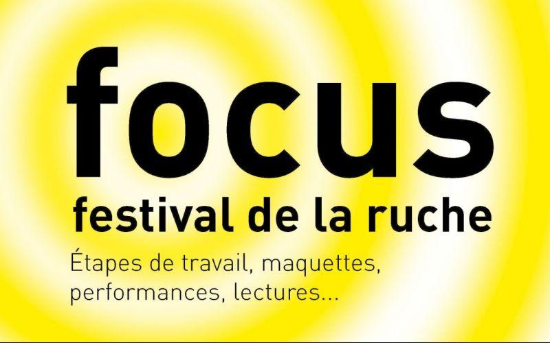 FOCUS, la 1ère édition du festival de la ruche du TnBA